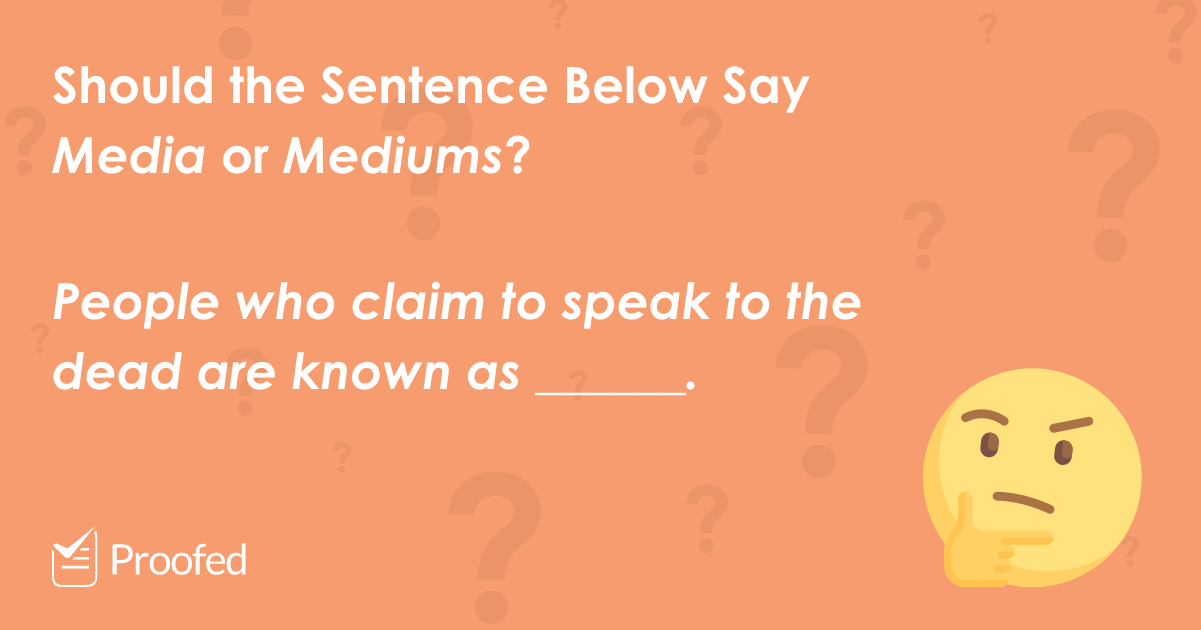 Word Choice Media vs. Mediums