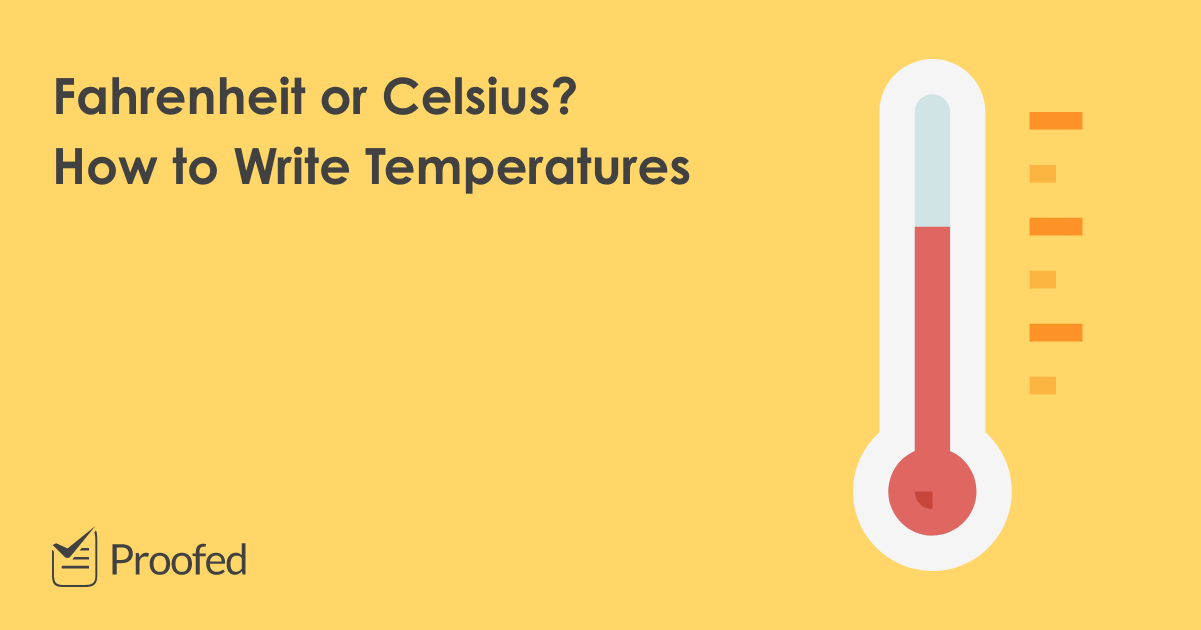 How To Write Temperatures In A Document Proofed S Writing Tips