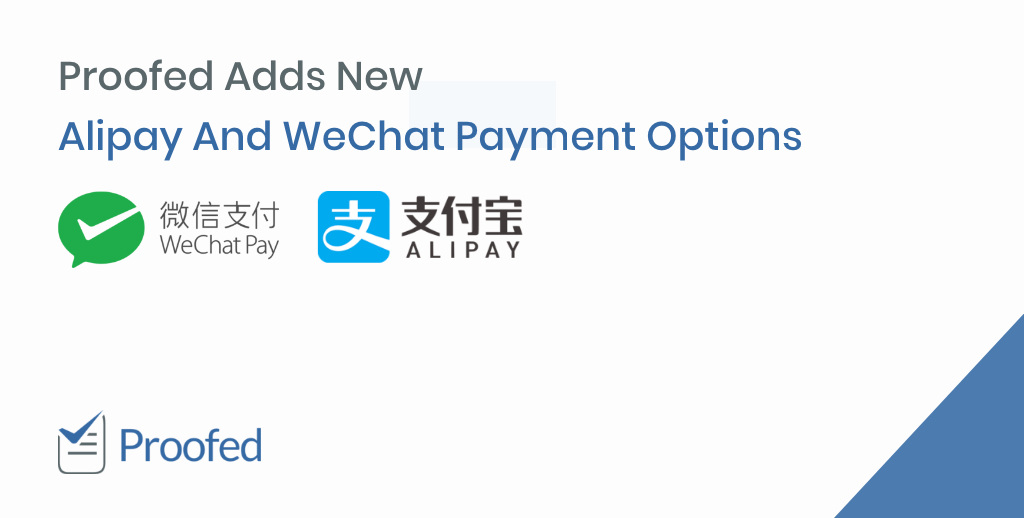 Proofed Adds New Alipay And WeChat Payment Options