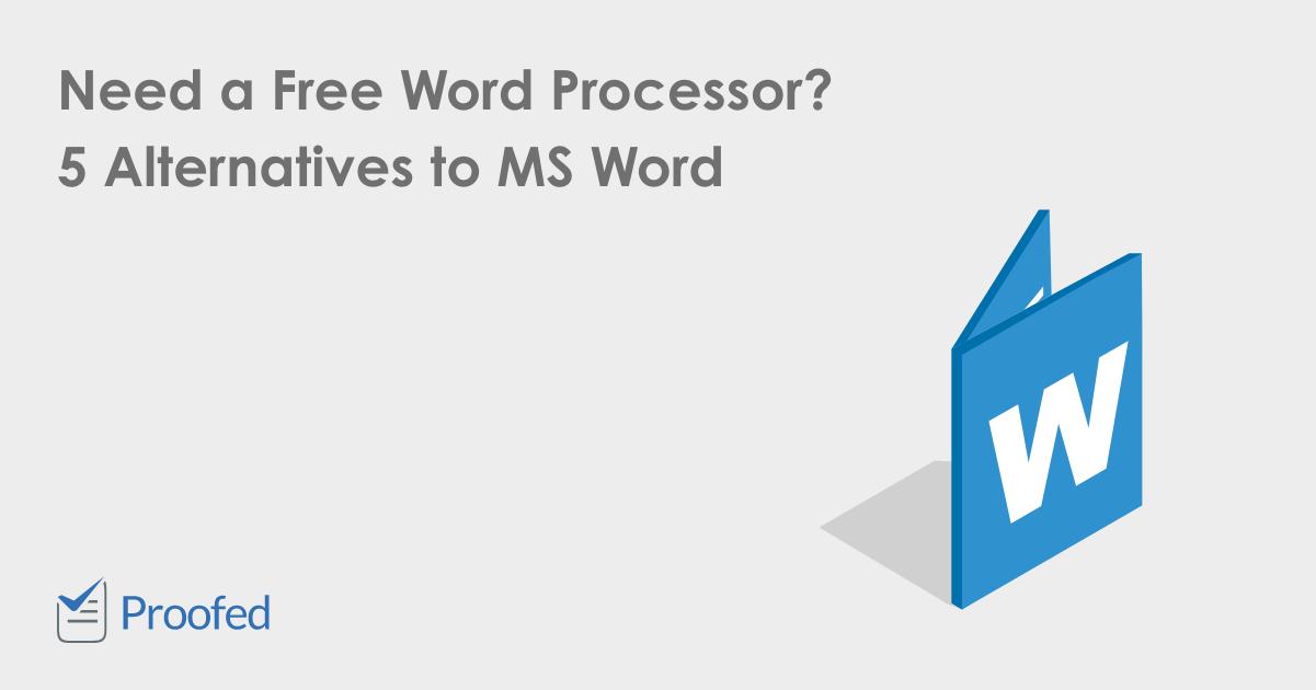 5 Free Alternatives to Microsoft Word
