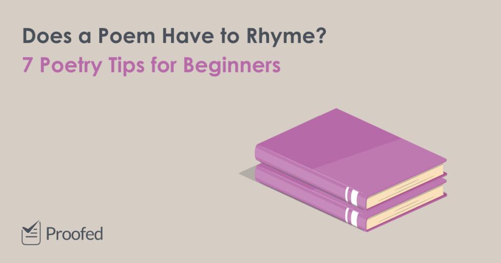 7 Beginners' Tips on Writing Poetry
