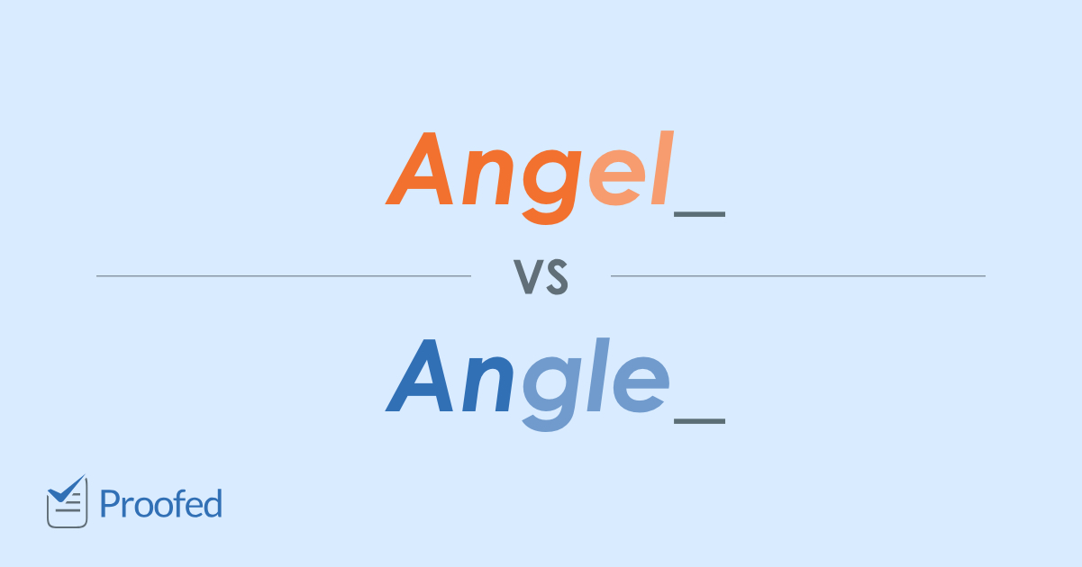 Word Choice: Angel vs. Angle