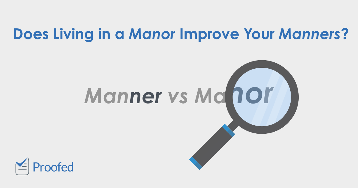 Word Choice Manner vs. Manor