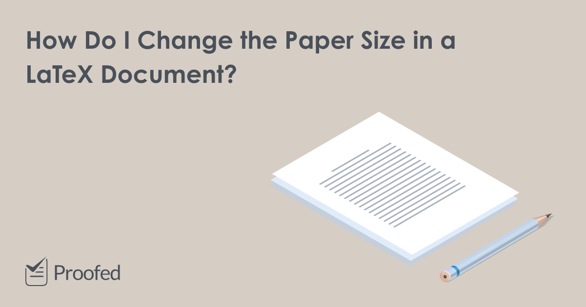 Setting Paper Size in a LaTeX Document