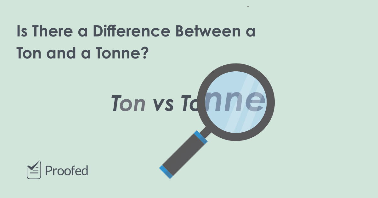 Word Choice Ton vs. Tonne