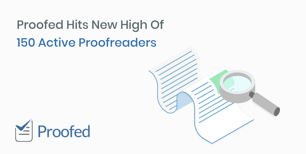 Proofed Hits New High Of 150 Active Proofreaders