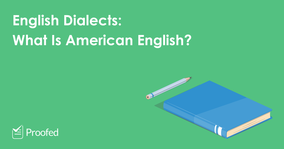What Is American English?