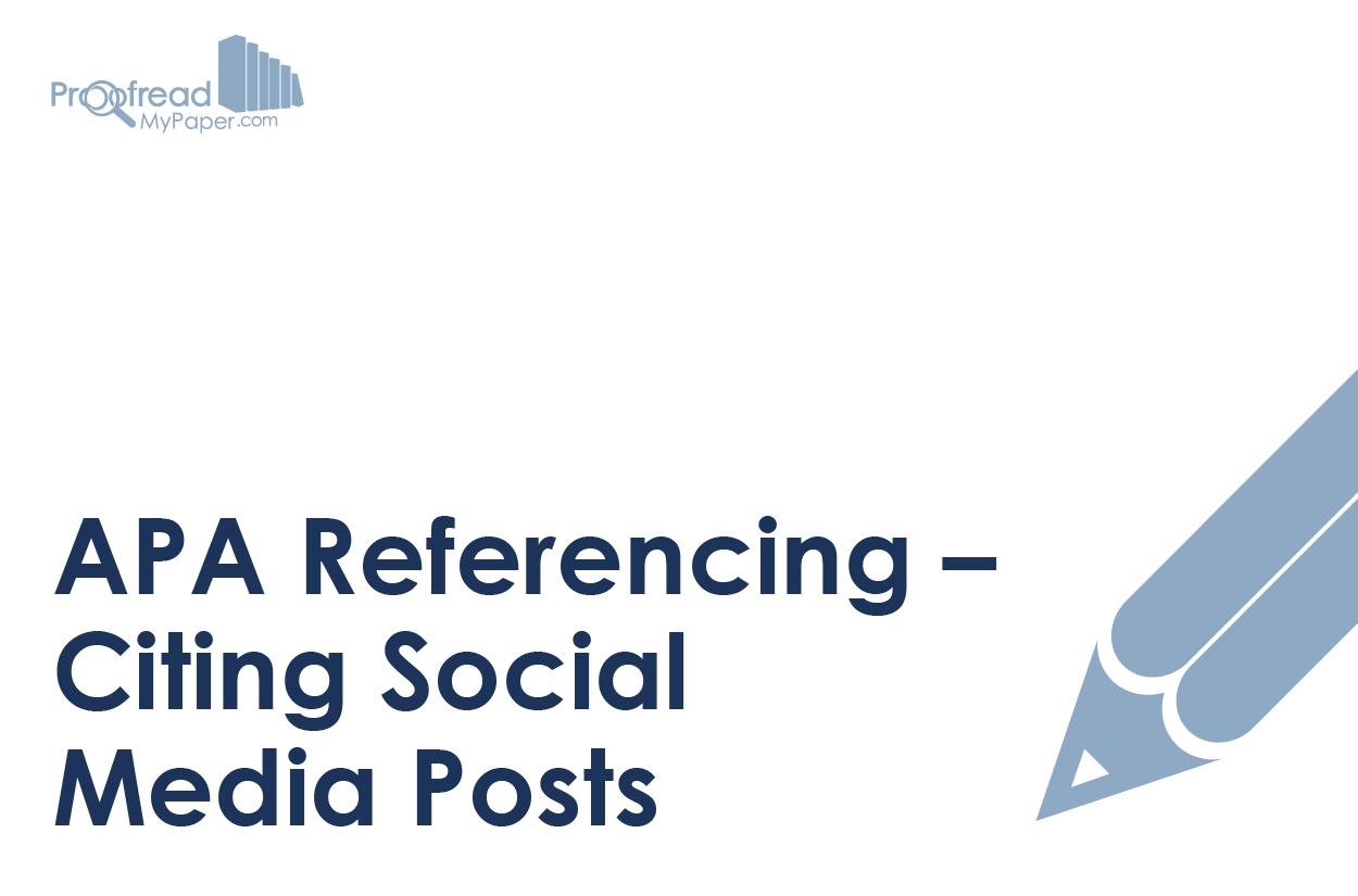APA Referencing – Citing Social Media Posts