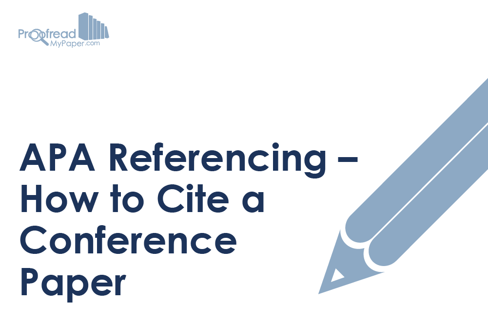 APA Referencing – How to Cite a Conference Paper