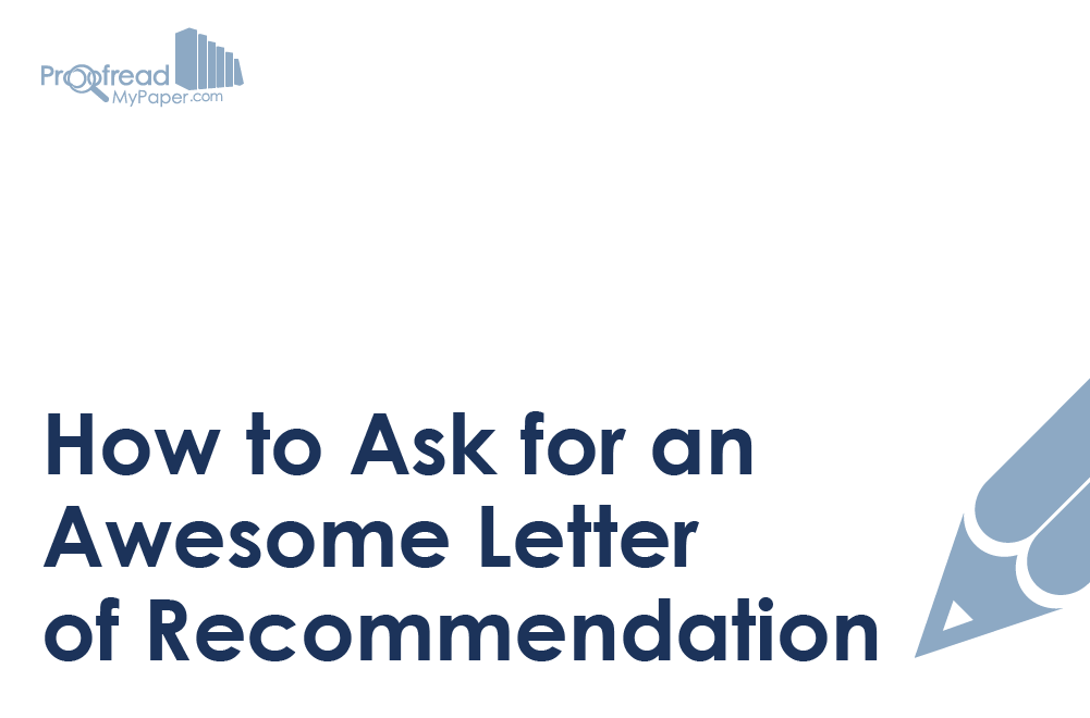 How to Ask for an Awesome Letter of Recommendation