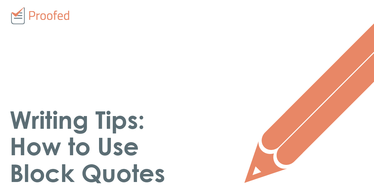 Writing Tips: How to Use Block Quotes
