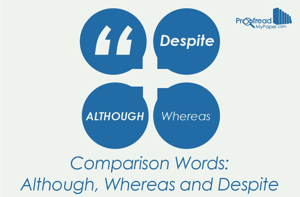 Comparison Words - Although, Whereas and Despite