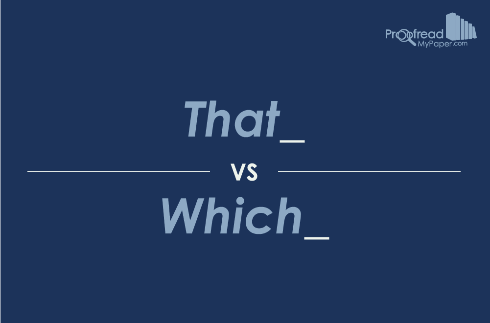 Word Choice: That vs. Which