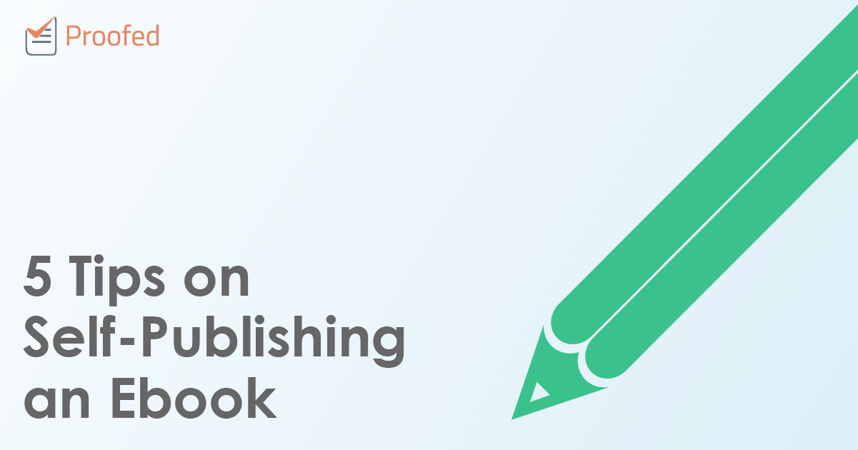 5 Tips on Self-Publishing an Ebook