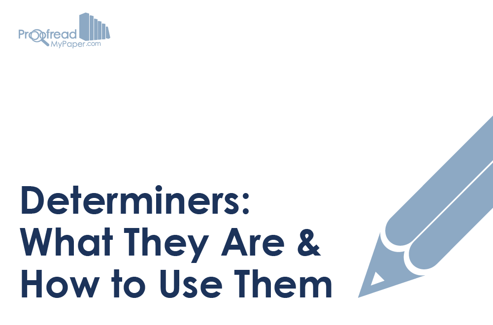 Determiners: What They Are and How to Use Them