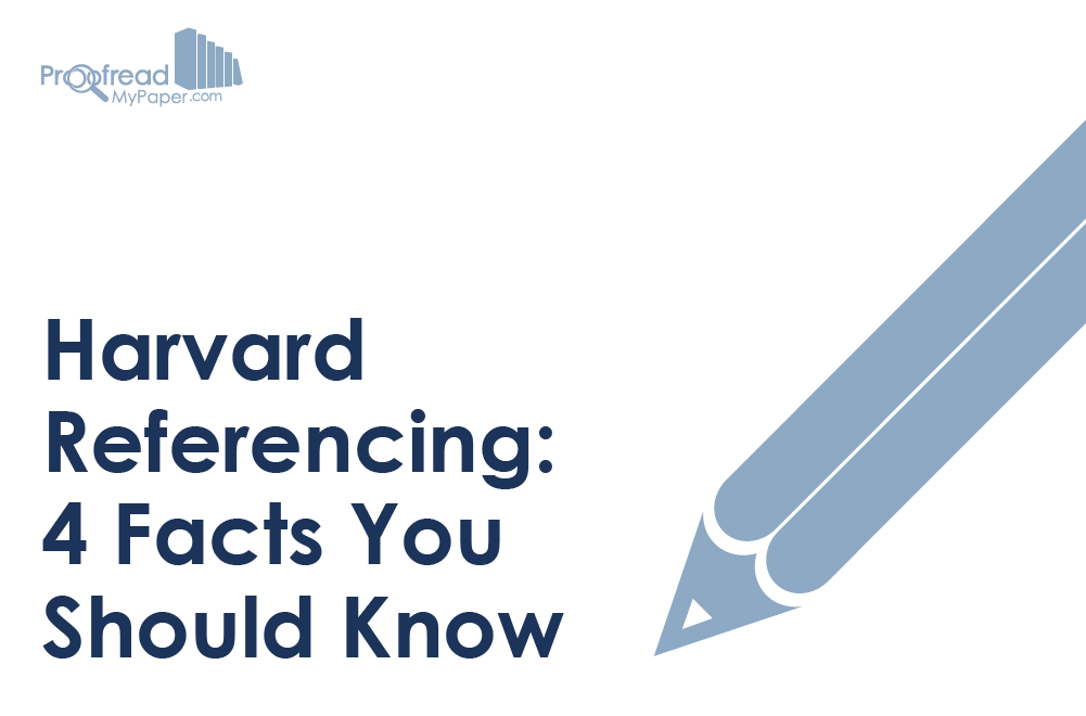 Harvard Referencing - 4 Facts You Should Know
