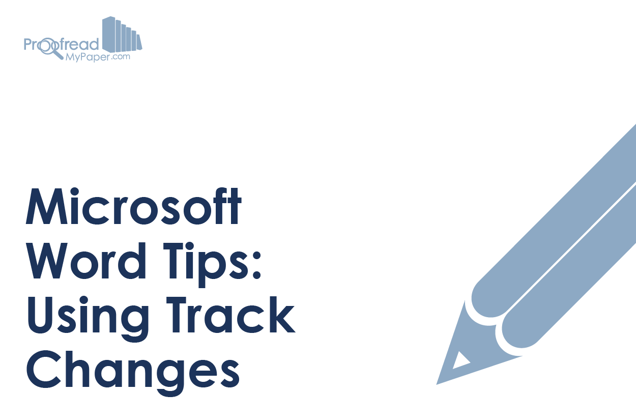 Microsoft Word Tips: Using Track Changes