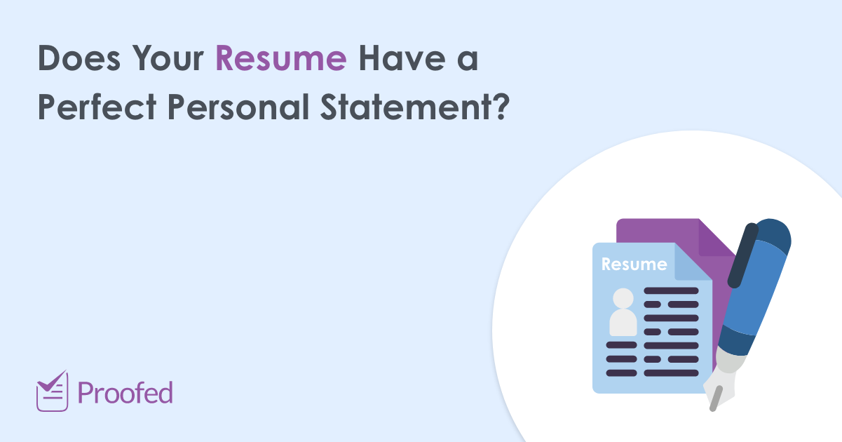 How To Write A Personal Statement For A Resume Proofed S Writing