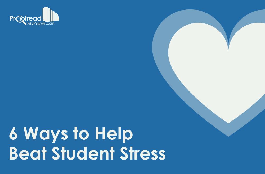 6 Ways to Help Beat Student Stress