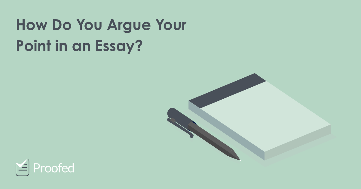 How to make a strong argument in essay