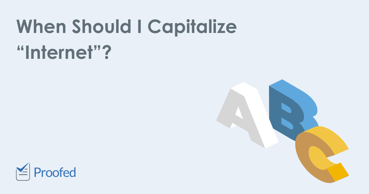 "When Should I Capitalize ""Internet""?"