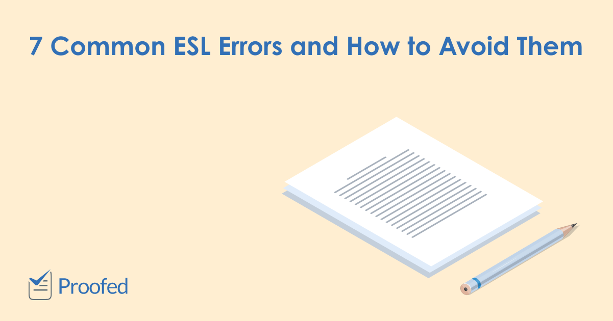 7 Common ESL Errors (And How to Fix Them)