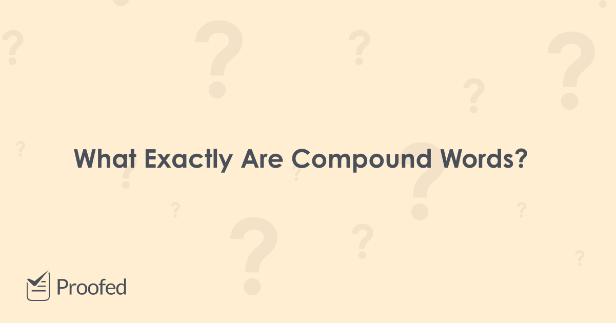 Writing Tips What Are Compound Words