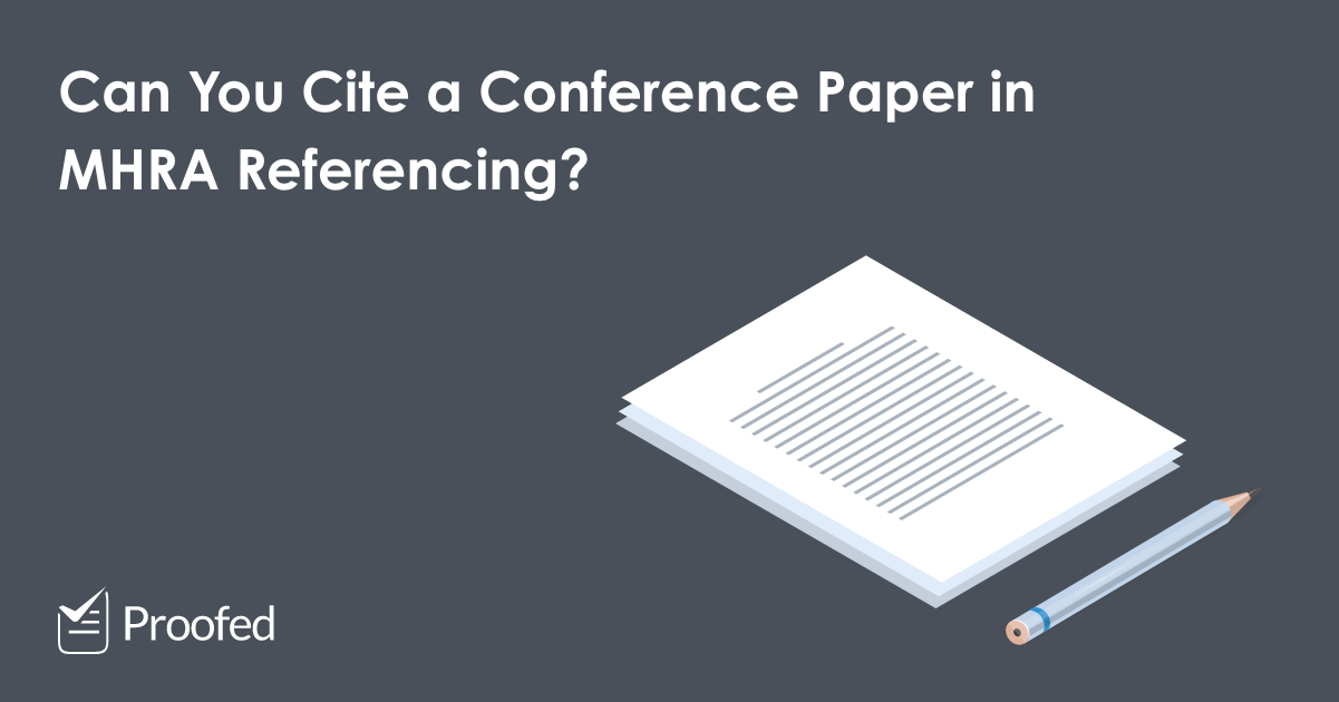 How to Cite a Conference Paper in MHRA Referencing
