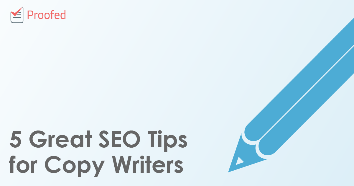 5 Great SEO Tips for Copy Writers