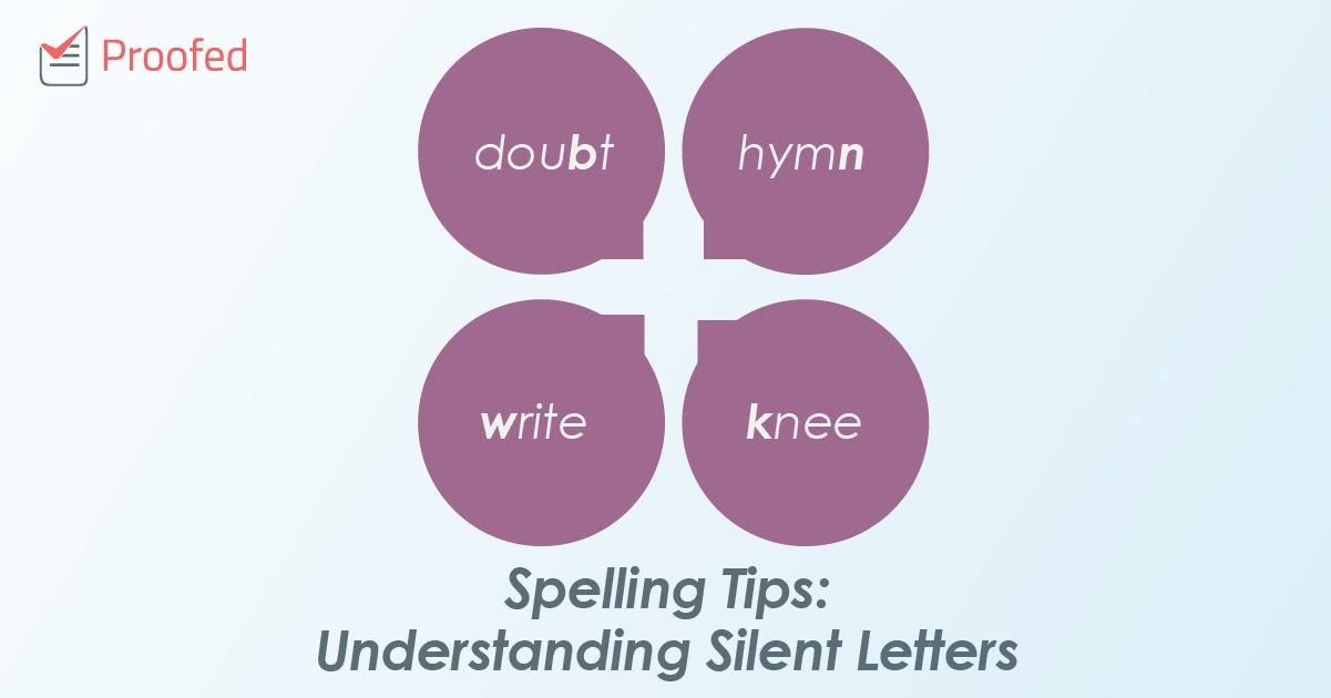 Spelling Tips: Understanding Silent Letters
