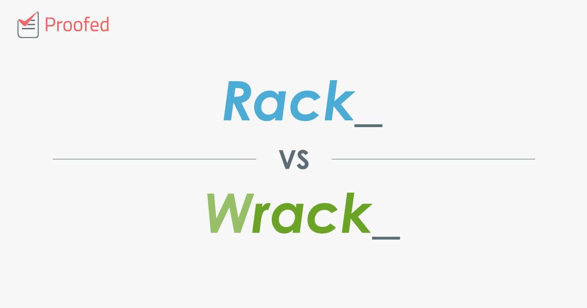 Word Choice: Rack vs. Wrack