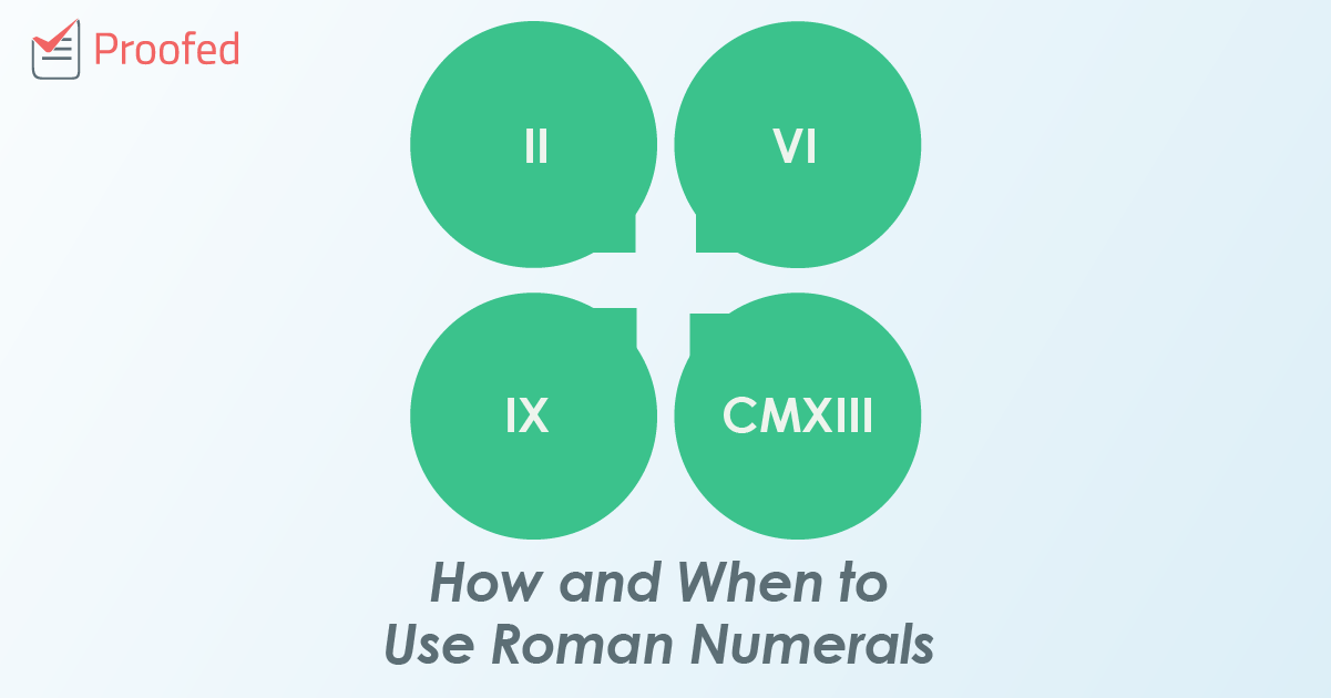 How and When to Use Roman Numerals