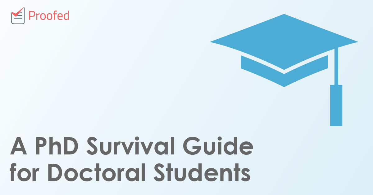 A PhD Survival Guide for Doctoral Students