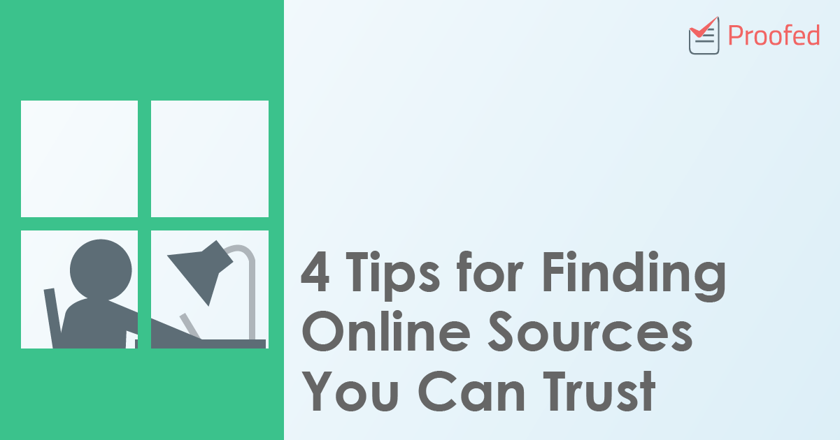 4 Tips for Finding Online Sources You Can Trust