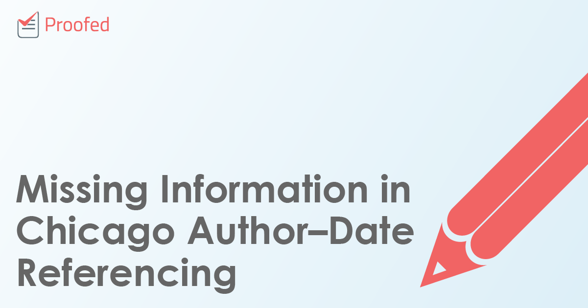 Missing Information in Chicago Author–Date Referencing