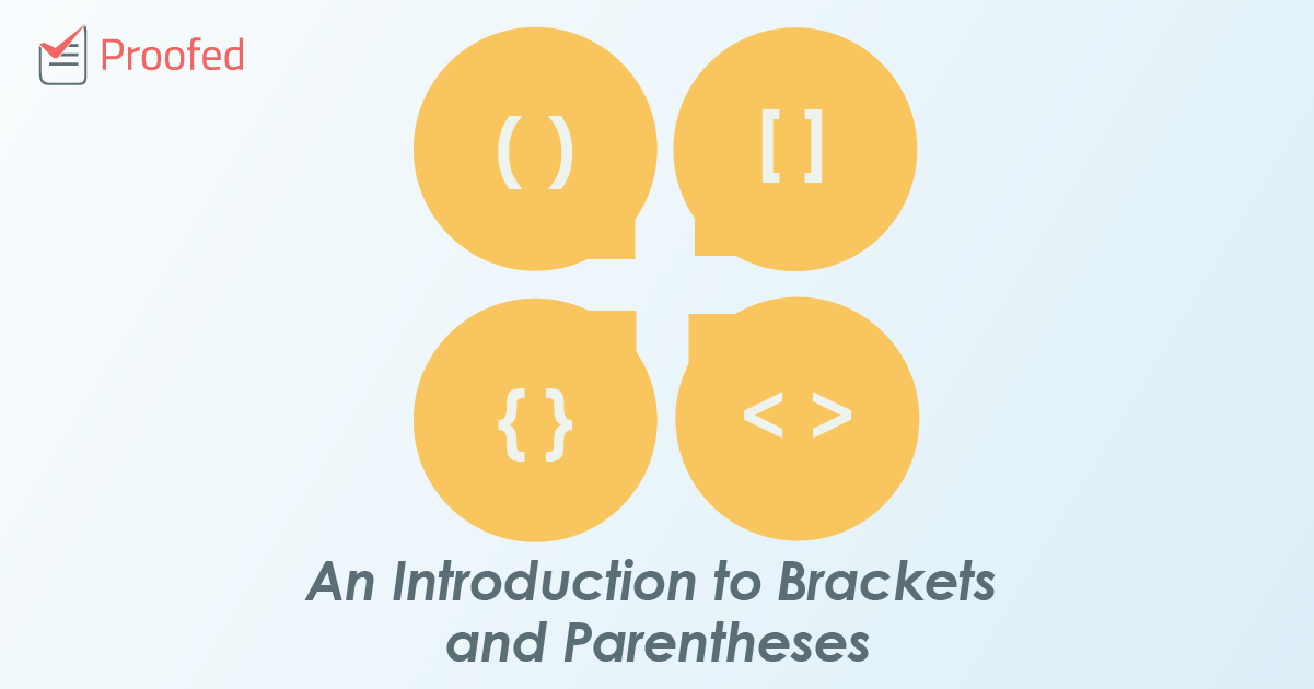 An Introduction to Brackets and Parentheses