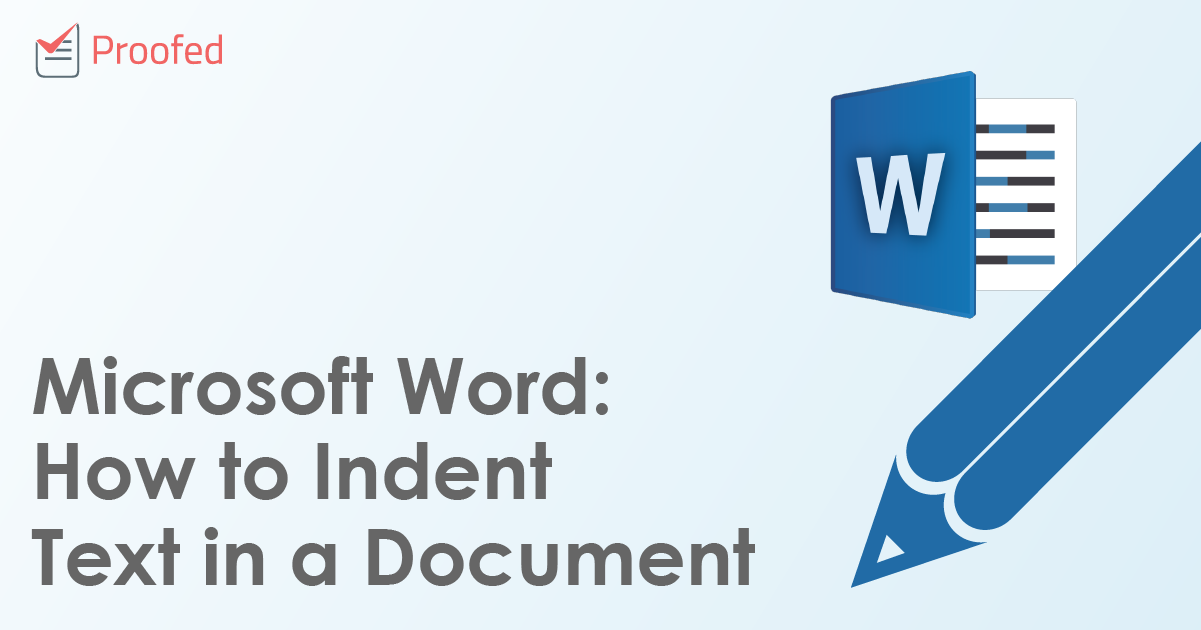 Microsoft Word: How to Indent Text in a Document