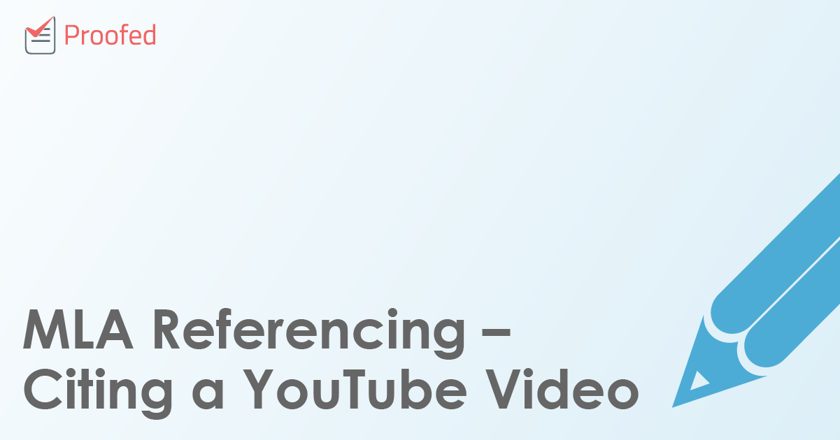 MLA Referencing – Citing a YouTube Video