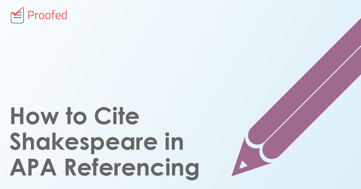 How to Cite Shakespeare in APA Referencing