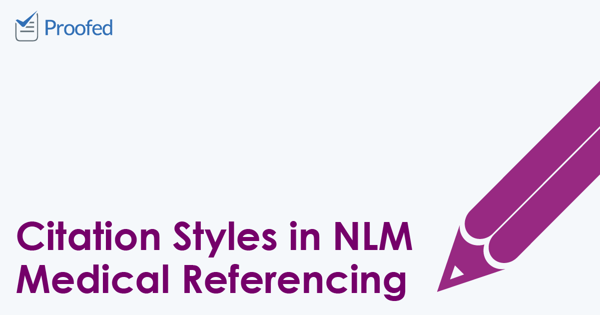Citation Styles in NLM Medical Referencing