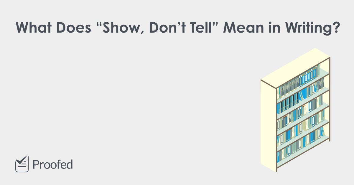 "Author Tips What Is ""Show Don't Tell"""