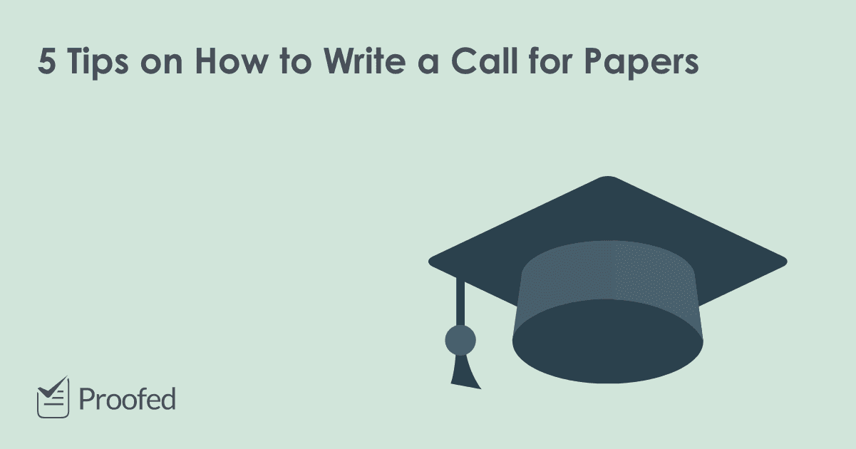 5 Tips on How to Write a Call for Papers