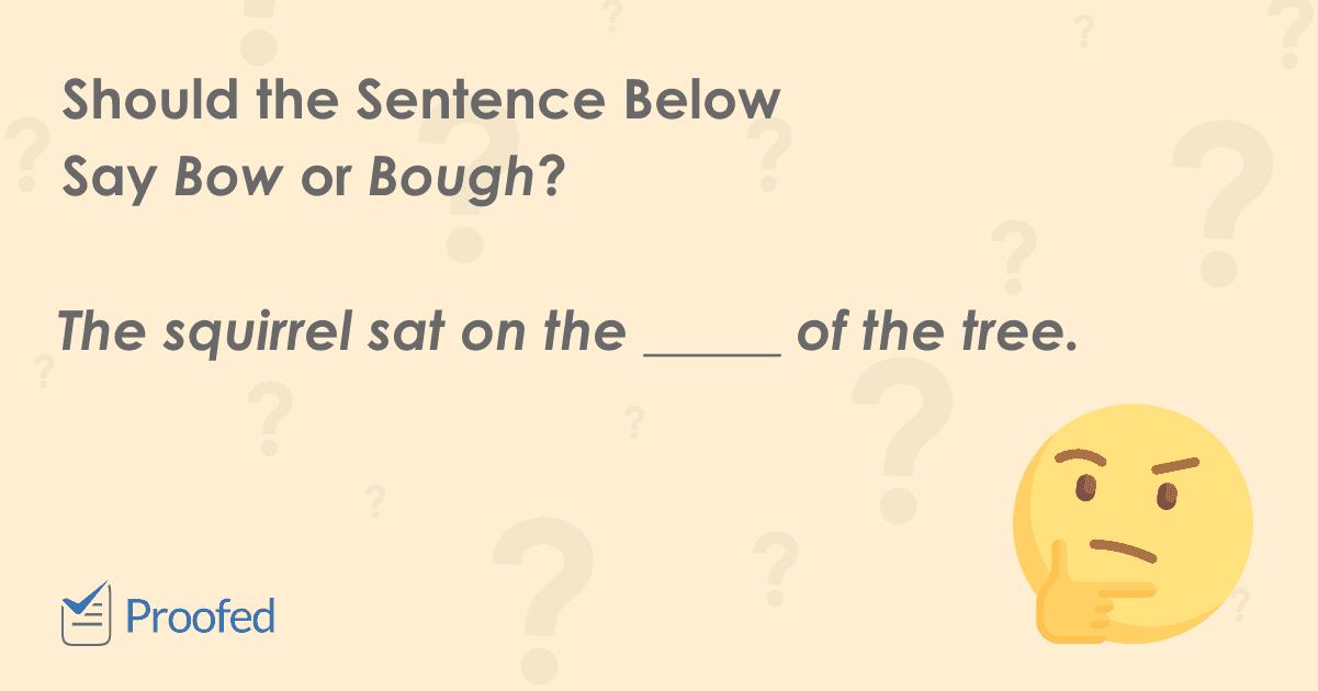 Word Choice Bow vs. Bough
