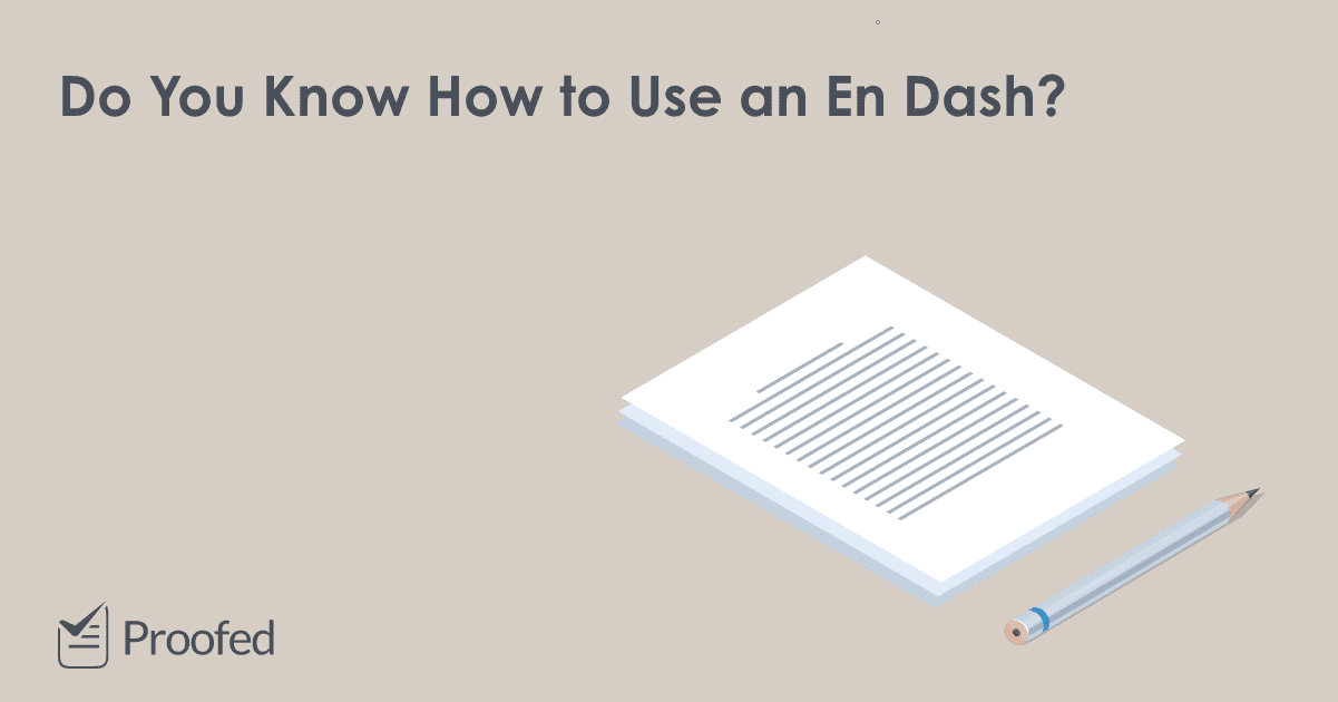 Punctuation Tips What Is an En Dash?