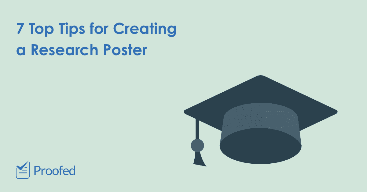 7 Top Tips for Creating a Research Poster