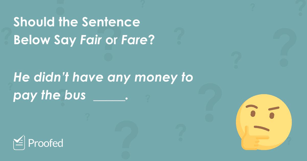 Word Choice Fair vs. Fare