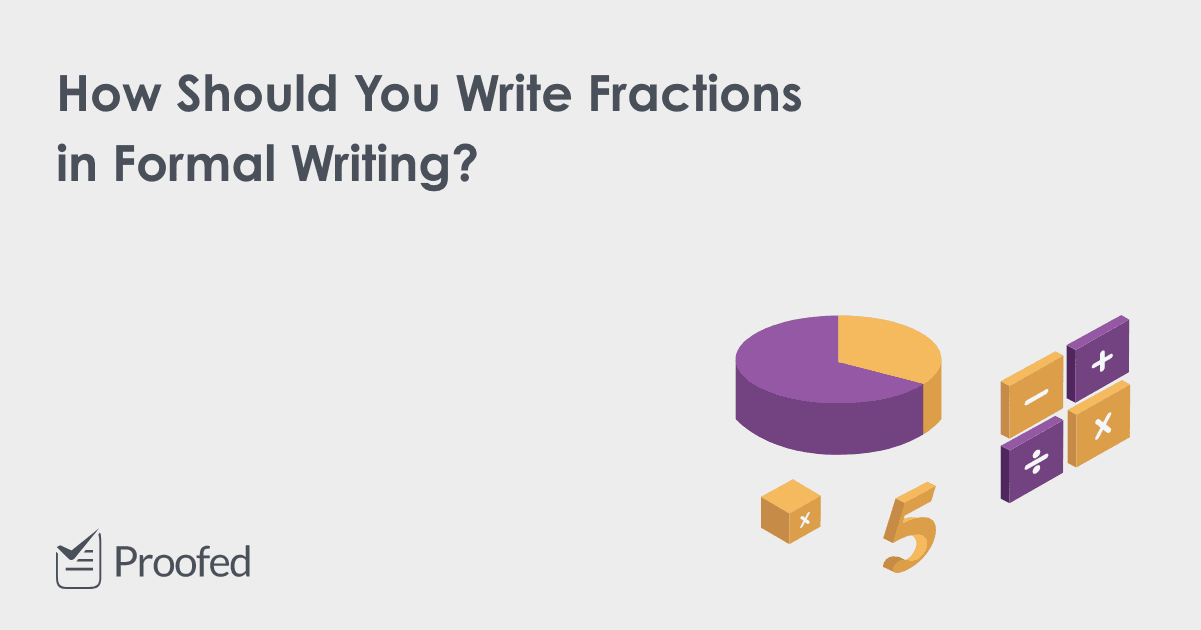 How to Write Fractions in Formal Writing