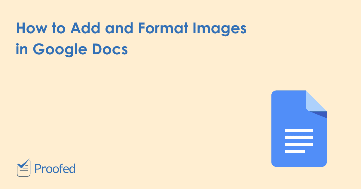 How to Add and Format Images in Google Docs