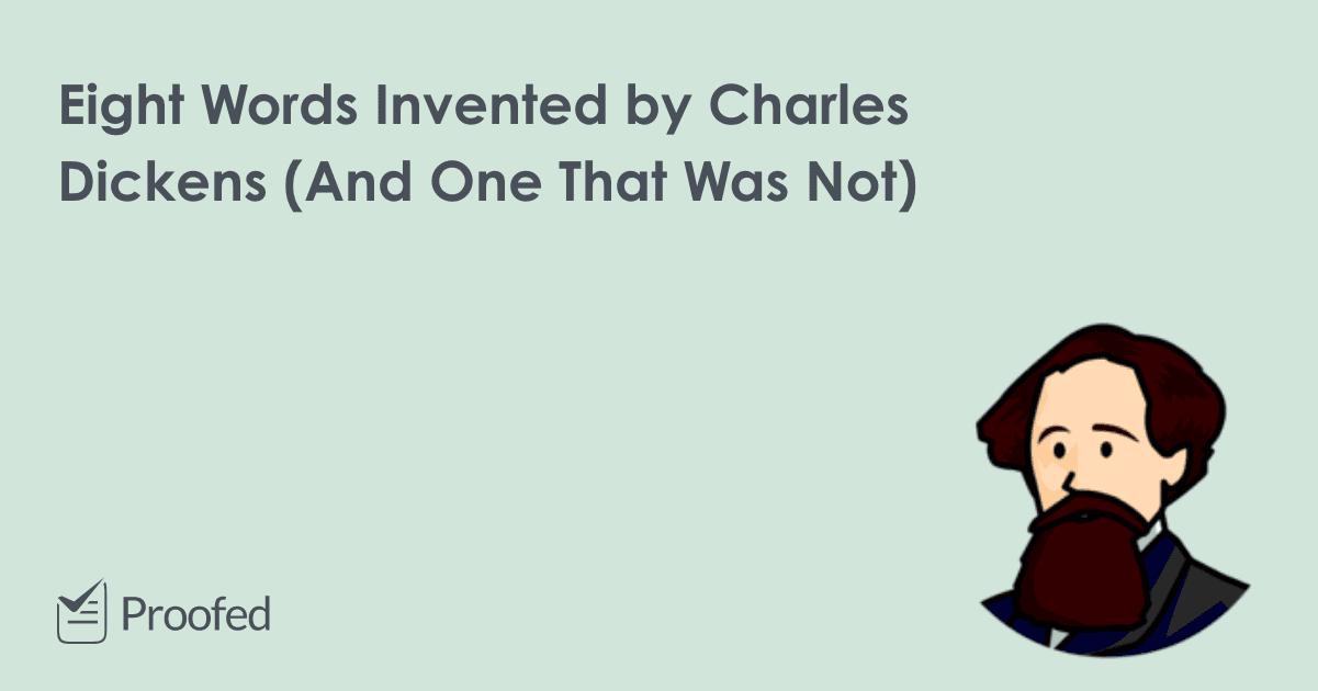 8 Words Invented by Charles Dickens (And One That Was Not)