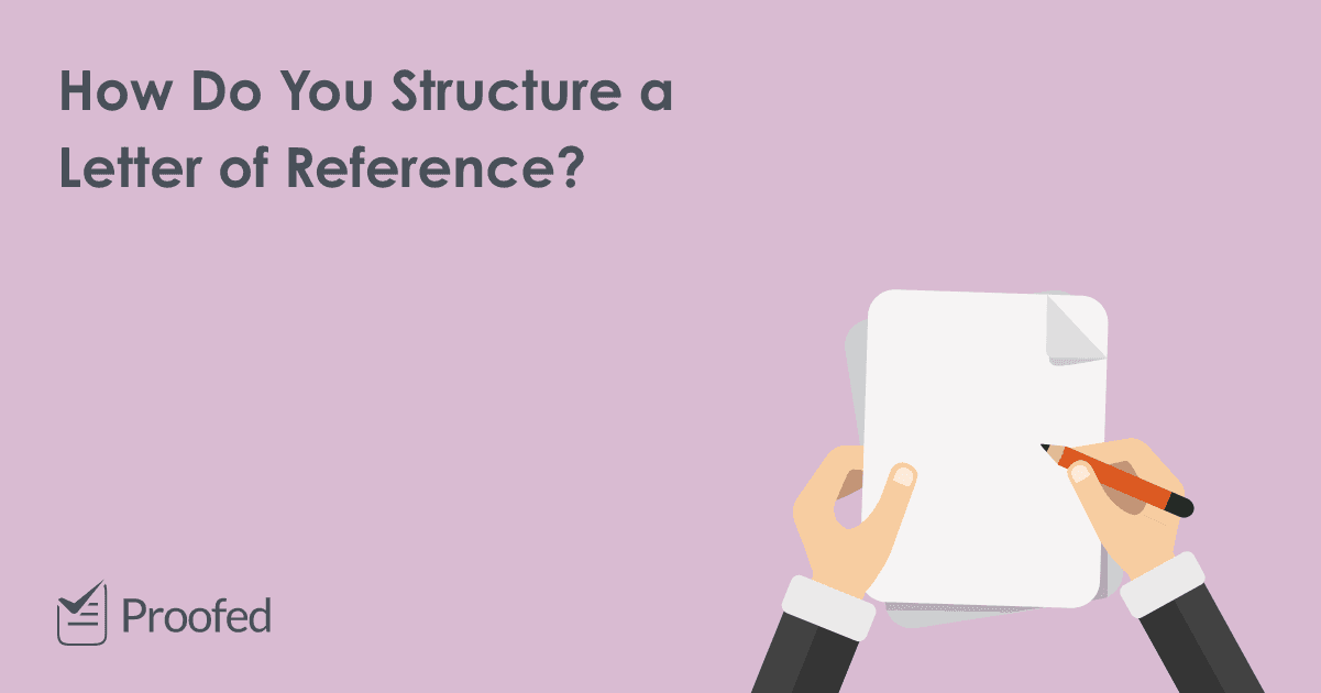 How to Structure a Reference Letter